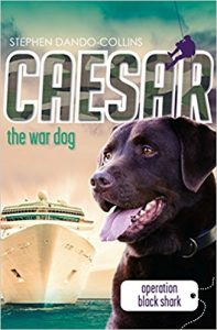 Book Cover: Caesar the War Dog 5: Operation Black Shark
