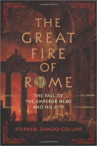 Book Cover: The Great Fire of Rome: The Fall of the Emperor Nero and His City
