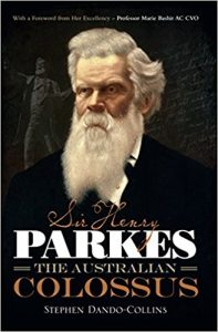 Book Cover: Sir Henry Parkes: The Australian Colossus
