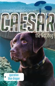 Book Cover: Caesar the War Dog 2: Operation Blue Dragon