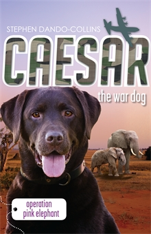 Book Cover: Caesar the War Dog 3: Operation Pink Elephant